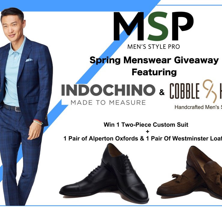 MSP Cobble & Hyde x Indochino Spring Menswear Giveaway