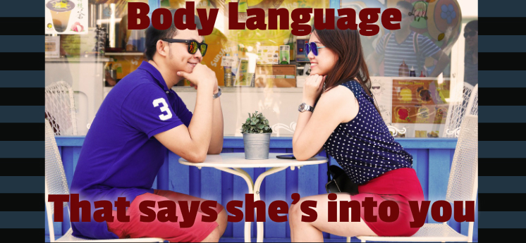 body language signs she likes you more than a friend