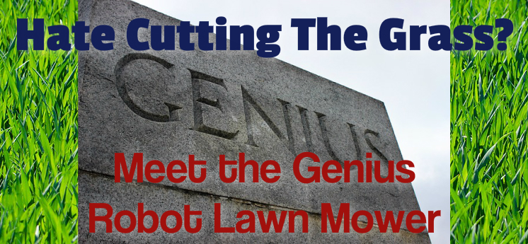 the genius robot lawn mower