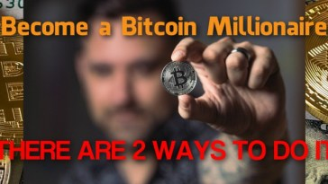 Become a Millionaire with Bitcoin