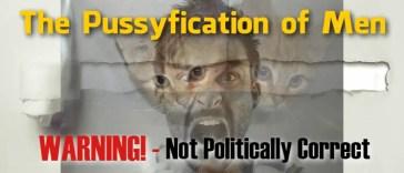 Pussyfication of men