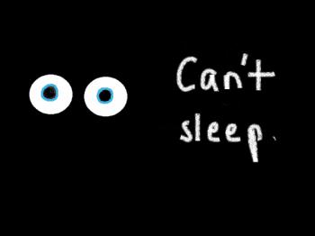 Can't sleep, insomnia