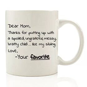 Dear Mom, From Your Favorite Coffee Cup