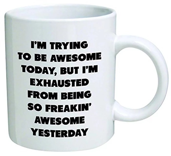 I'm trying to be awesome today Coffee Cup