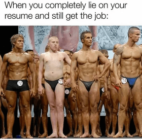 lied on resume body builder contest meme