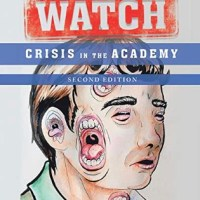 University on Watch: Crisis in the Academy (Authorhouse , J. Peters 2019), The Second Editon