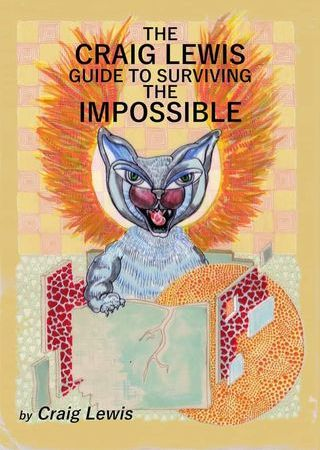 BOOK REVIEW: The Craig Lewis Guide to Surviving the Impossible