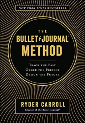 book cover: The Bullet Journal Method by Ryder Carroll