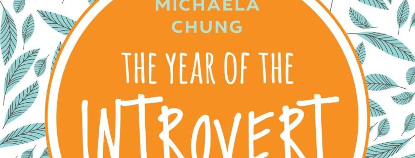 Book cover: Year of the Introvert by Michaela Chung