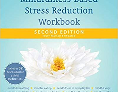 Book cover: A Mindfulness-Based Stress Reduction Workbook