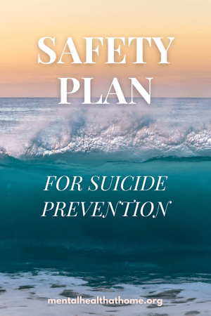 Safety plan for suicide prevention from Mental Health @ Home
