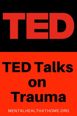 Mental Health @ Home - TED Talks on trauma