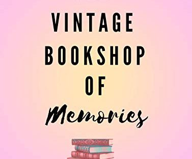 Book cover: The Vintage Bookshop of Memories by Elizabeth Holland