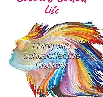 Book cover: My Colour-Coded Life: Living with Schizoaffective Disorder