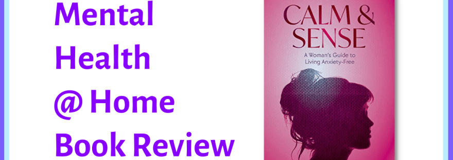 MH@H book review: Calm & Sense by Wendy Leeds