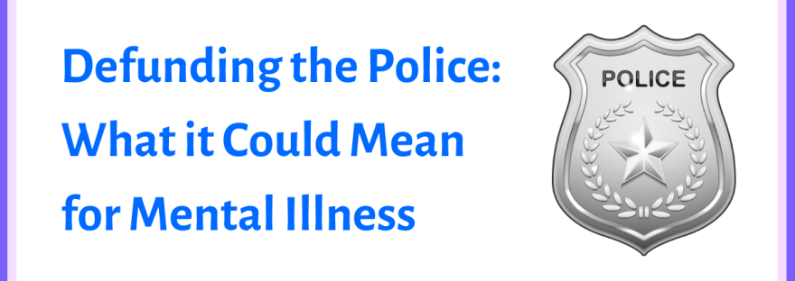 Defunding the police: What it could mean for mental illness - graphic of a psi symbol over a police badge