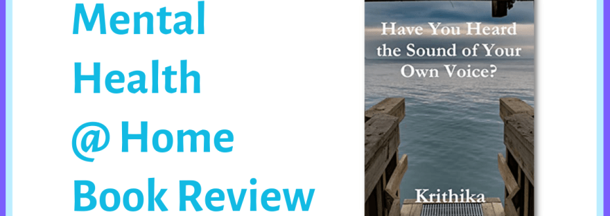 Mental Health @ Home book review: Have You Heard the Sound of Your Own Voice?
