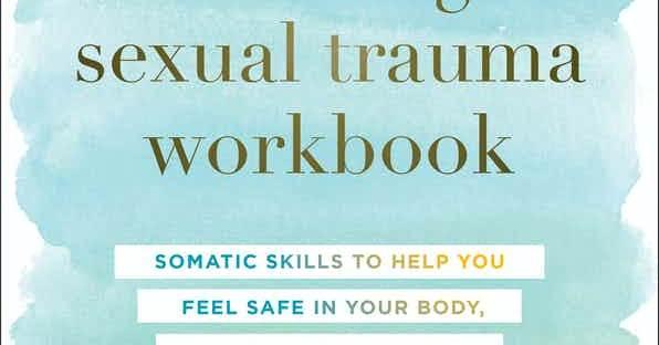 Book cover: Healing Sexual Trauma Workbook by Erika Shershun