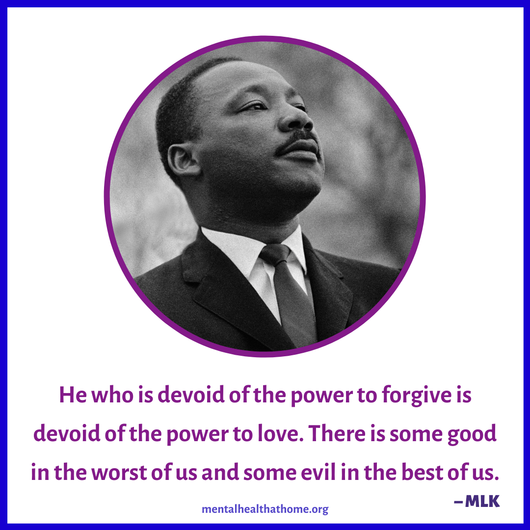 """Martin Luther King: """"He who is devoid of the power to forgive is devoid of the power to love."""""""