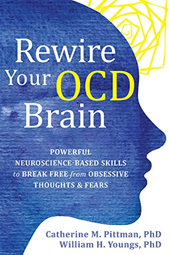 Book cover: Rewire Your OCD Brain by Catherine M. Pittman and William H. Youngs