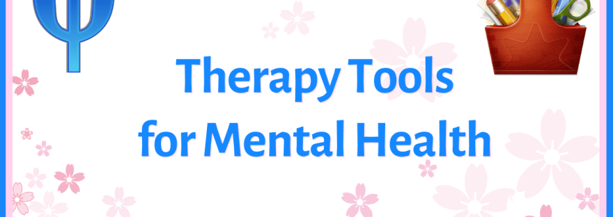 Therapy tools for mental health