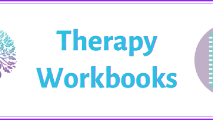 Therapy workbooks & worksheets, part of the COVID-19/mental health coping toolkit