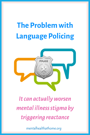 The problem with language policing: how effective is it at fighting mental illness stigma?
