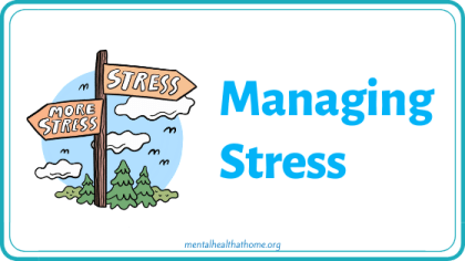 Managing Stress from the COVID-19/Mental Health Coping Toolkit