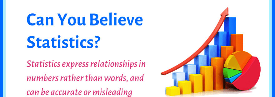 The Science Corner: Can you believe statistics?