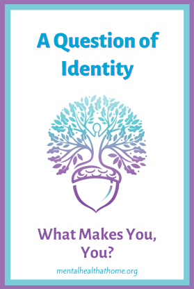 A question of identity: What makes you, you?