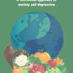 12 herbal remedies for depression and anxiety mental health foodget your copy now