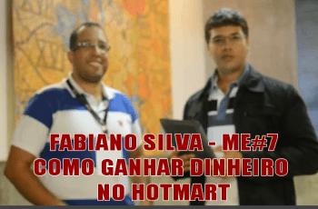 Fabiano Silva – Como Ganhar Dinheiro Com O Hotmart – ME#7
