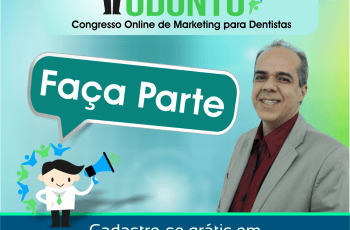 Congresso de Marketing para Dentistas Reúne Especialistas no Assunto