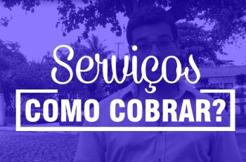 Como precificar produtos e cobrar pelos seus serviços? – Pedro Quintanilha