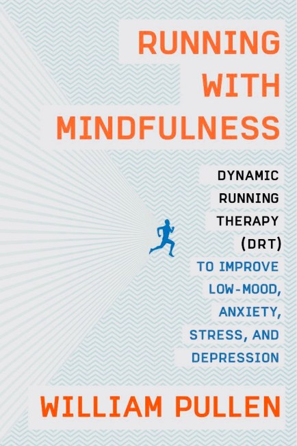 Running with Mindfulness by Will Pullen