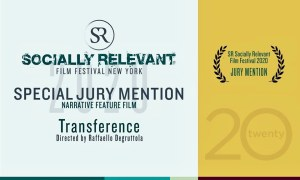 Transference Receives Special Jury Mention - New York Socially Relevant Film Festival