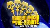 Borderlands the Pre-Sequel Golden Keys