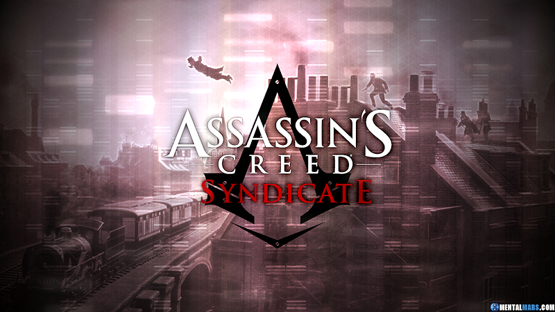 Assassins Creed Syndicate Wallpaper Mentalmars