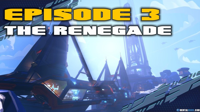 Battleborn Story Mode Episode 3 The Renegade