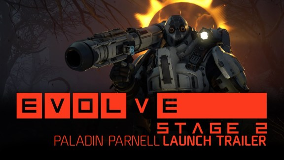 Evolve Stage 2 - Paladin Parnell Launch Trailer