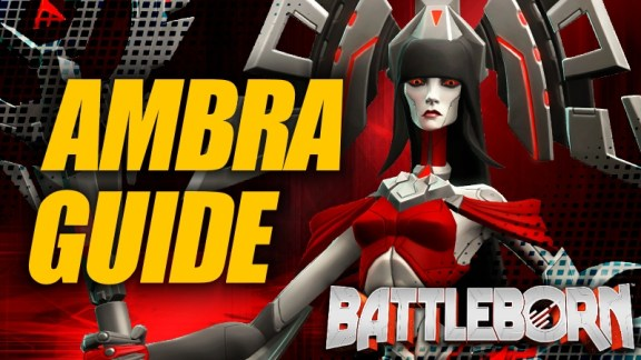 Holistic Ambra Guide - Battleborn
