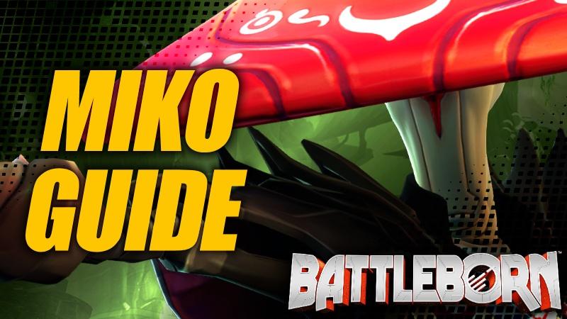 Holistic Miko Guide - Battleborn