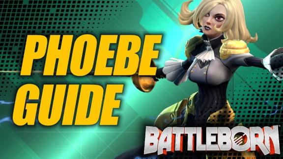 Holistic Phoebe Guide - Battleborn
