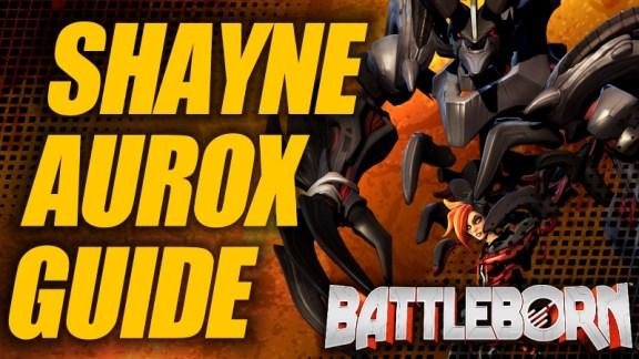 Holistic Shayne Aurox Guide - Battleborn