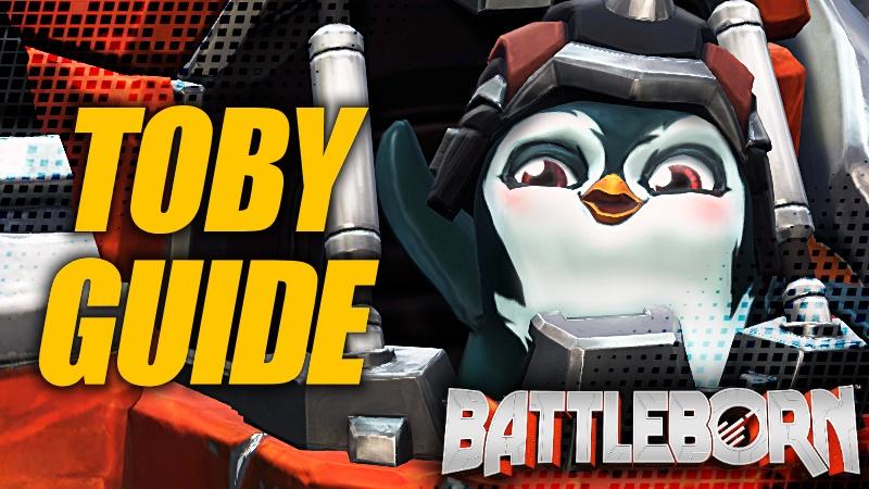 Holistic Toby Guide - Battleborn