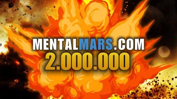 Mentalmars 2M Views