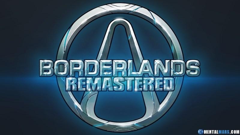 Borderlands 1 Remastered