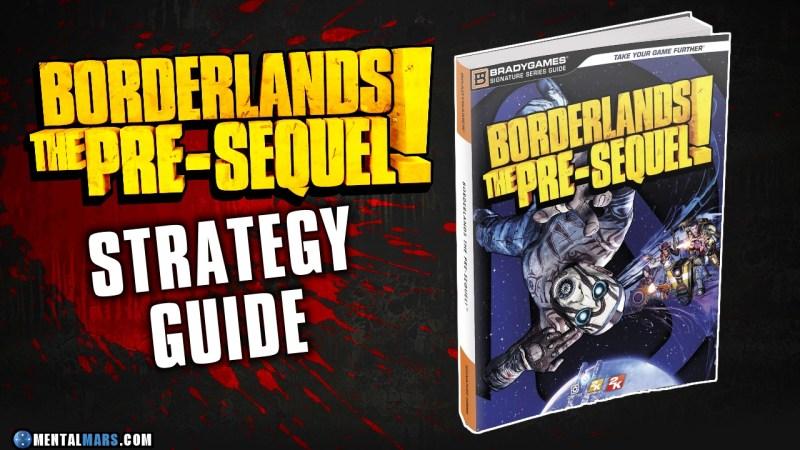Borderlands The Pre-Sequel Strategy Guide
