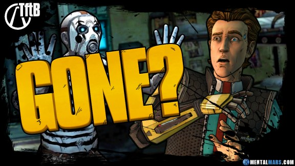Tales from the Borderlands Gone?