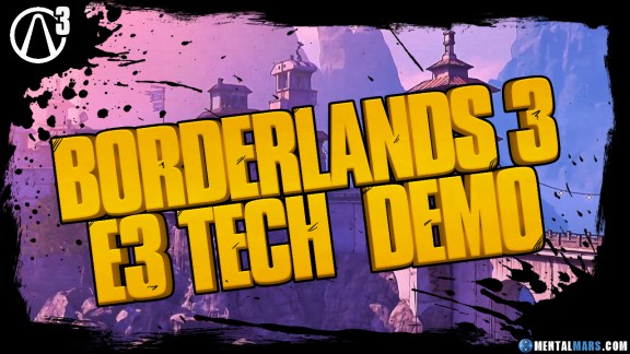 Borderlands 3 E3 Tech Demo